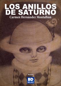 LOS ANILLOS DE SATURNO - CARMEN HERNÁNDEZ MONTALBÁN LOS ANILLOS DE SATURNO LOS ANILLOS DE SATURNO - CARMEN HERNÁNDEZ MONTALBÁN 0 PortadaLosanillosdeSaturno